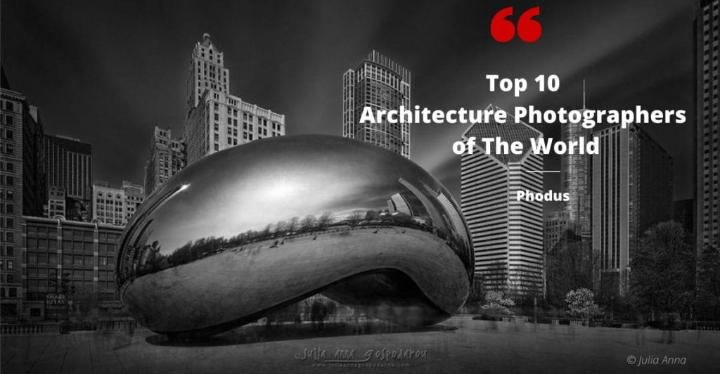 top 10 architecture photographers-Julia anna