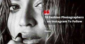 10 fashion photographers on Instagram to follow