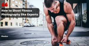 How to shoot fitness photography